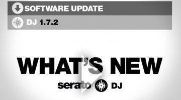 Serato DJ 1.7.2 Update - Was sind die neuen Features?