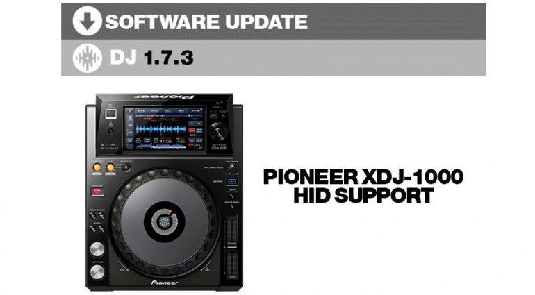 Serato DJ Software Update 1.7.3 mit Pioneer XDJ-1000 Support