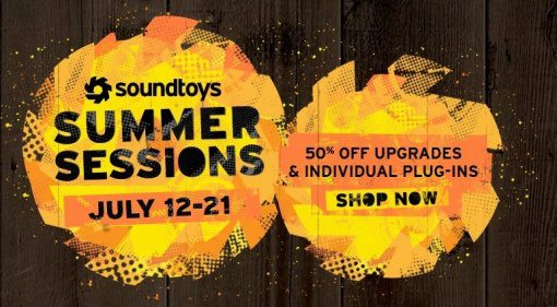 Sound Toys Summer Sale Session Deal