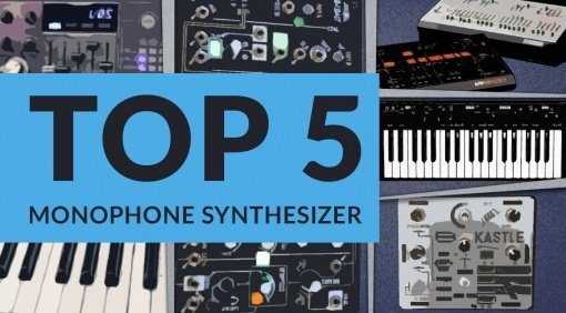 Top 5 Monophone Synthesizer