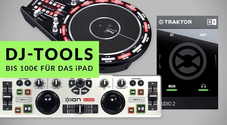 iPad DJ Tools bis 100 €