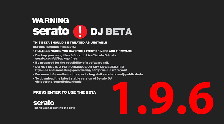 Serato DJ 1 9 6 Public Beta bringt DVS und Performance