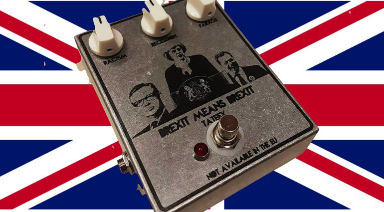 Tate Effects Brexit Means Brexit overdrive pedal