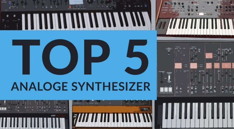 Top5 Analoge Synthesizer