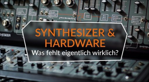 Synthesizer Hardware Was fehlt