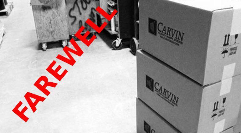 Farewell Carvin AUdio