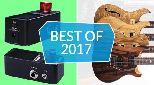 Best of 2017 Gitarre, Mooer Radar, Paul Reed Smith Exotic Top