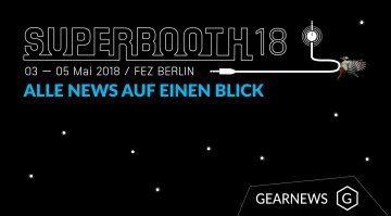 Superbooth 2018 Gearnews Teaser