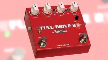 Fulltone Full-Drive 2 V2 Pedal FRont