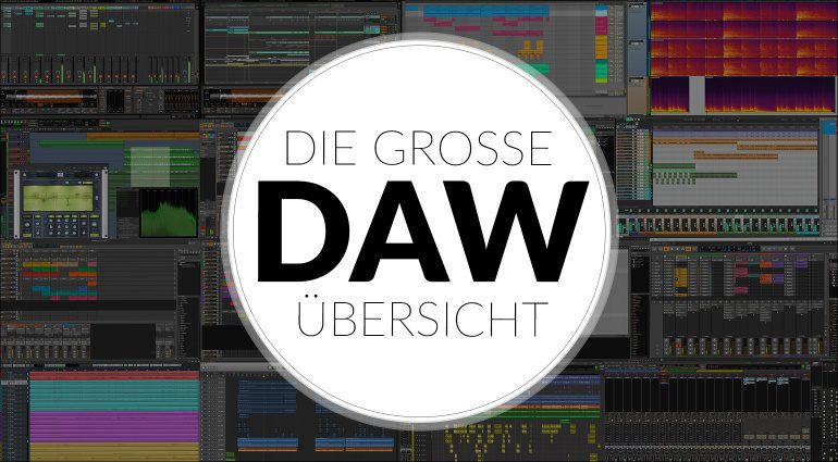 Die große DAW Uebersicht Gearnews Teaser