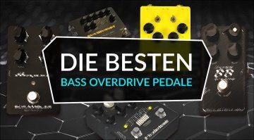 Die besten Bass Overdrive Pedale Topliste Teaser