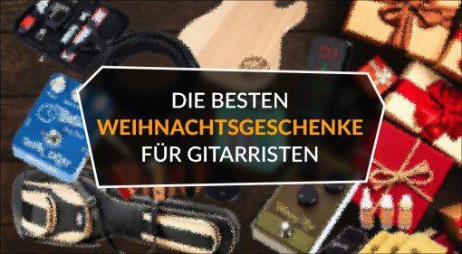 Die_besten_Weihnachtsgeschenke_fuer_Gitarristen Topliste
