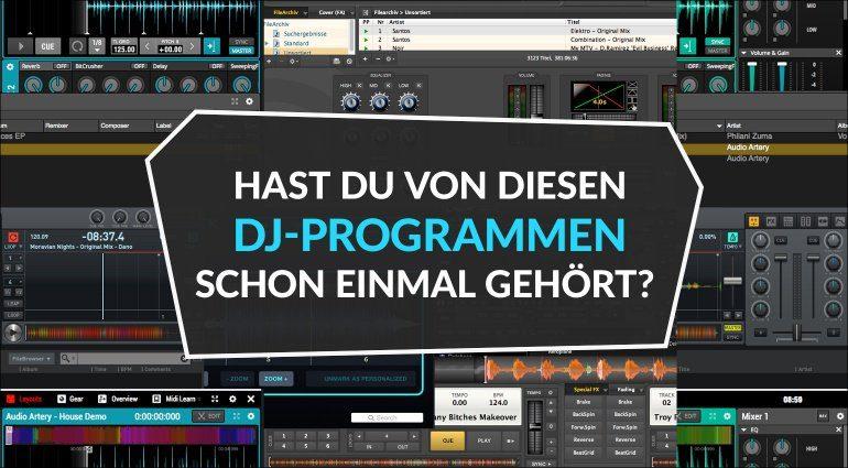 Hast du von diesen DJ-Programmen schon einmal gehört?