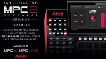 Das Update ist da! AKAI MPC 2.4 - neue Effekte und neuer Clip Launcher