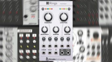 Softube und Mutable Instruments präsentieren Rings für Modular