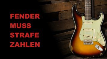 Fender muss Strafe zahlen