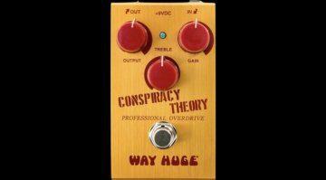 Way Huge Conspiracy Theory Overdrive Effekt Pedal