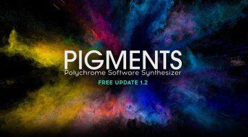 Arturia veröffentlicht großes Pigments 1.2 Update und erweitert kostenlose Testphase