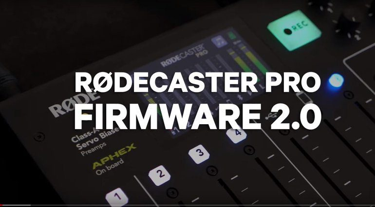 Rodecaster Pro Firmware 2