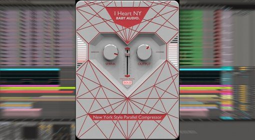 Baby Audio I Heart NY - Parallel Kompressor im New York Style