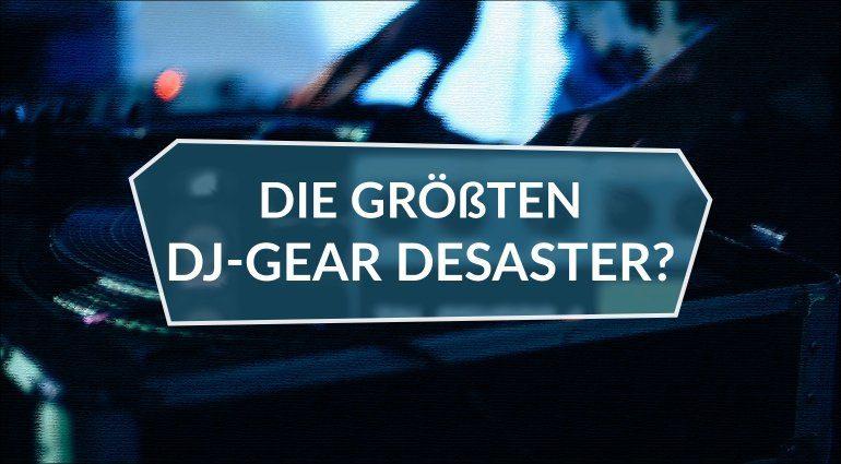 Mut zur Lücke: Sind das die größten DJ-Gear Desaster aller Zeiten?