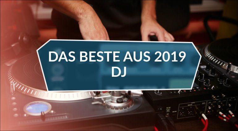 Die besten DJ-Produkte und Themen 2019