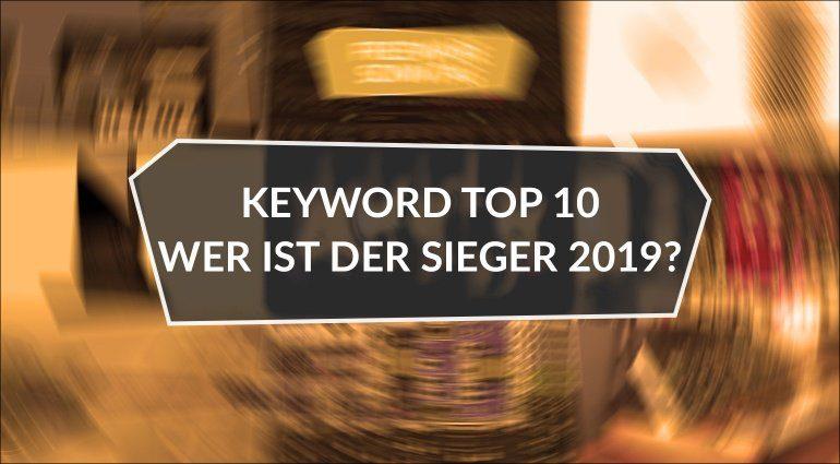 Suchbegriffe Top 10 bei Gearnews.de: Wer ist der Sieger in 2019?