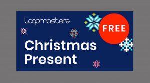 Loopmasters Christmas Present