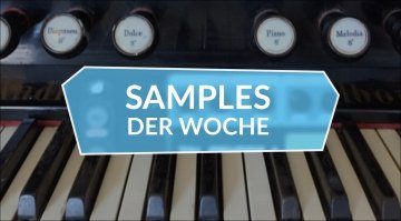 Samples der Woche: The Harmonium, Motion, All Samples From Mars, The Classic Blue 19-4052 Sample Pack