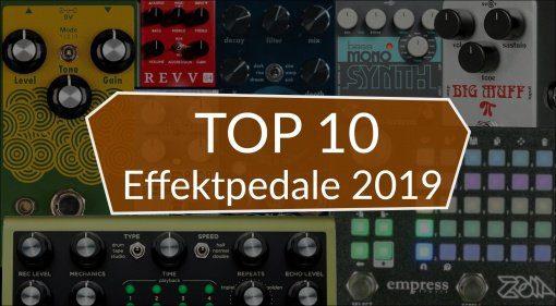 Topliste Top10 Effektpedale Gitarre Bass 2019