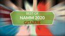Best Of NAMM 2020 Gitarre Teaser