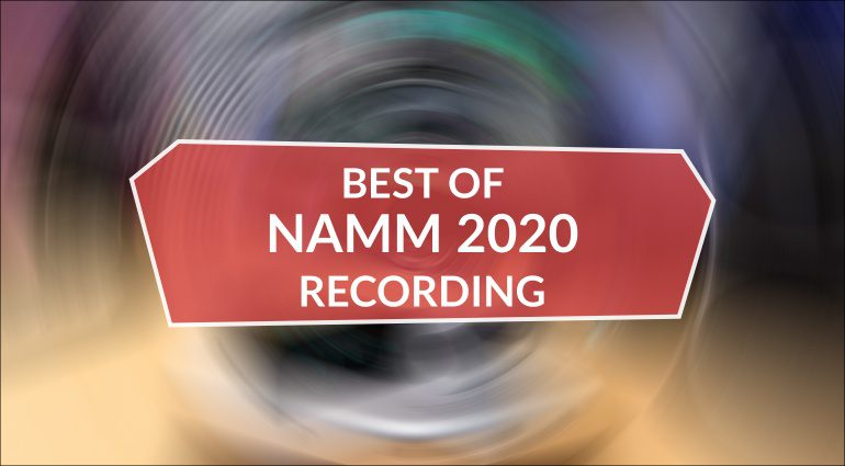 Best of NAMM 2020 Recording