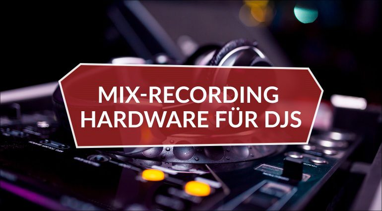 Mix Recording Hardware für DJs