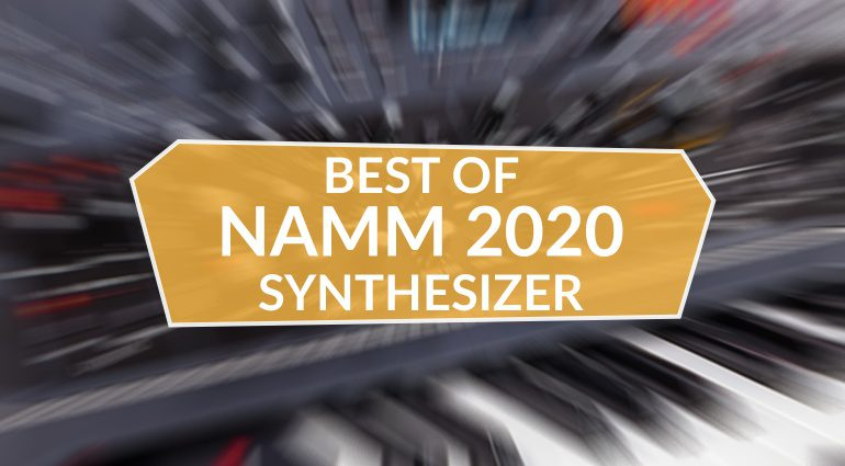 NAMM 2020: Best of Synthesizer