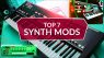 Top 7 - Synthesizer Modifikation