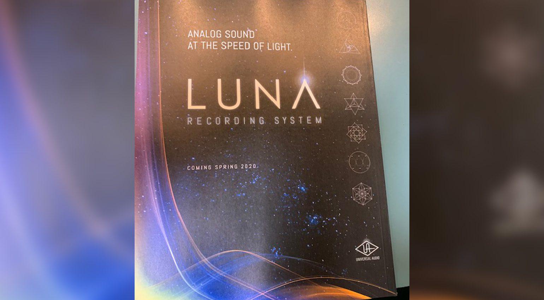 NAMM 2020: Universal Audio LUNA - es ist ein Recording System!