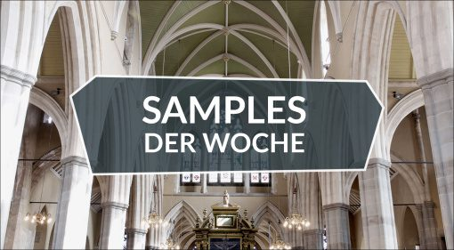 Samples der Woche: All Saints Choir, Astrodynamics, RIG, kostenlose Samples