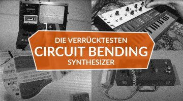 Die verrücktesten Circuit-Bending-Synthesizer