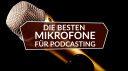 Die besten Mikrofone für die Aufnahme eines Podcast