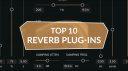 Die 10 Besten Reverb Plug-ins der letzten Monate