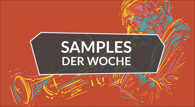 Samples der Woche: Studio Fire Trumpet, Percussion Caribbean, Smokers Rejoice