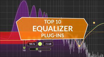 Die zehn besten Equalizer Plug-ins der letzten Monate