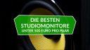 Die besten Studiomonitore unter 500 Euro pro Paar