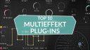 Die zehn besten Multieffekt-Plug-ins für eure DAW