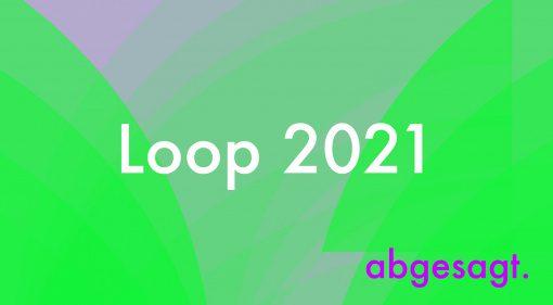 Ableton Loop 2021 jetzt auch abgesagt!