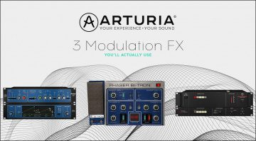 "Arturia veröffentlicht 3 Modulation FX ""you'll actually use"""