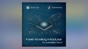 Eplex7 DSP Free Analog Modular-FX-Samples Vol. 2