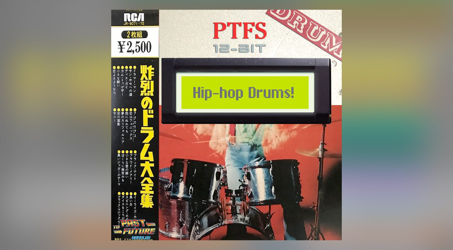 PastToFutureSamples 12-Bit Hip-Hop Drums