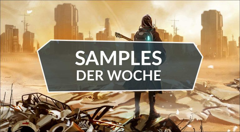 Samples der Woche: Dystopian Guitars, Daydream, Scenic Vibrations, Nightmares
