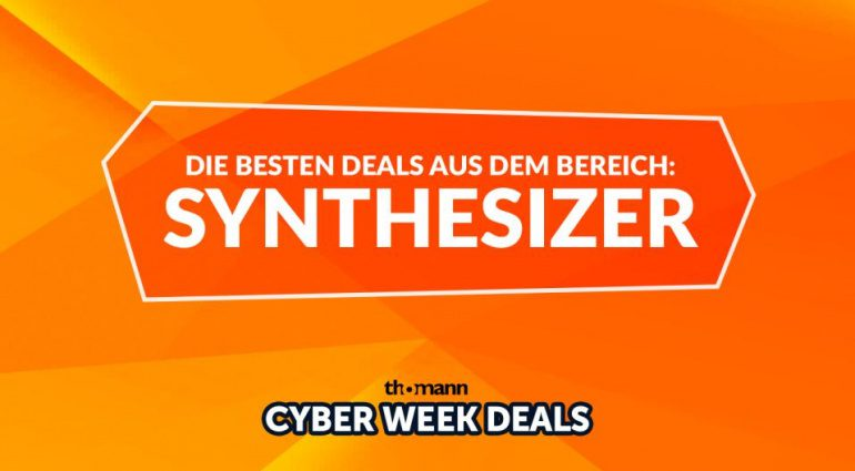 Die besten Deals aus dem Bereich Synthesizer - Thomann Cyberweek